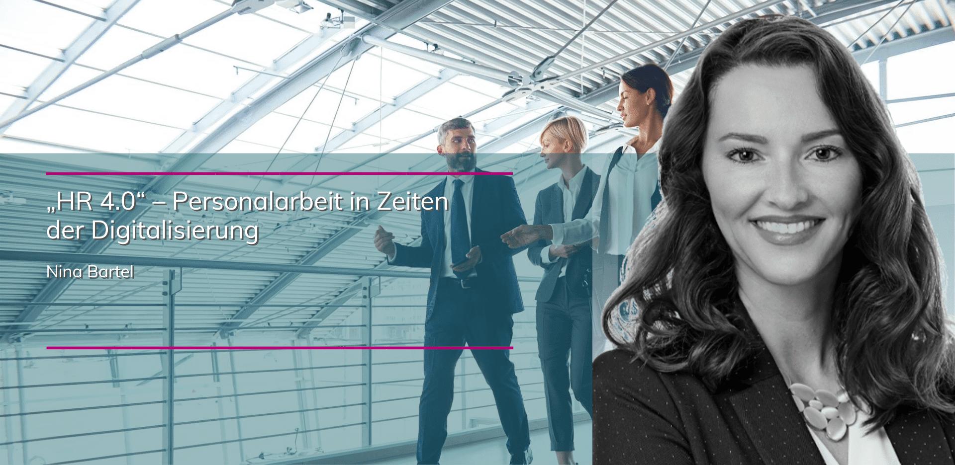 plenovia-blog-Bartel-Nina-HR 4.0 – Personalarbeit in Zeiten der Digitalisierung-unternehmensberatung-restrukturierung-sanierungskonzepte-düsseldorf-frankfurt-berlin