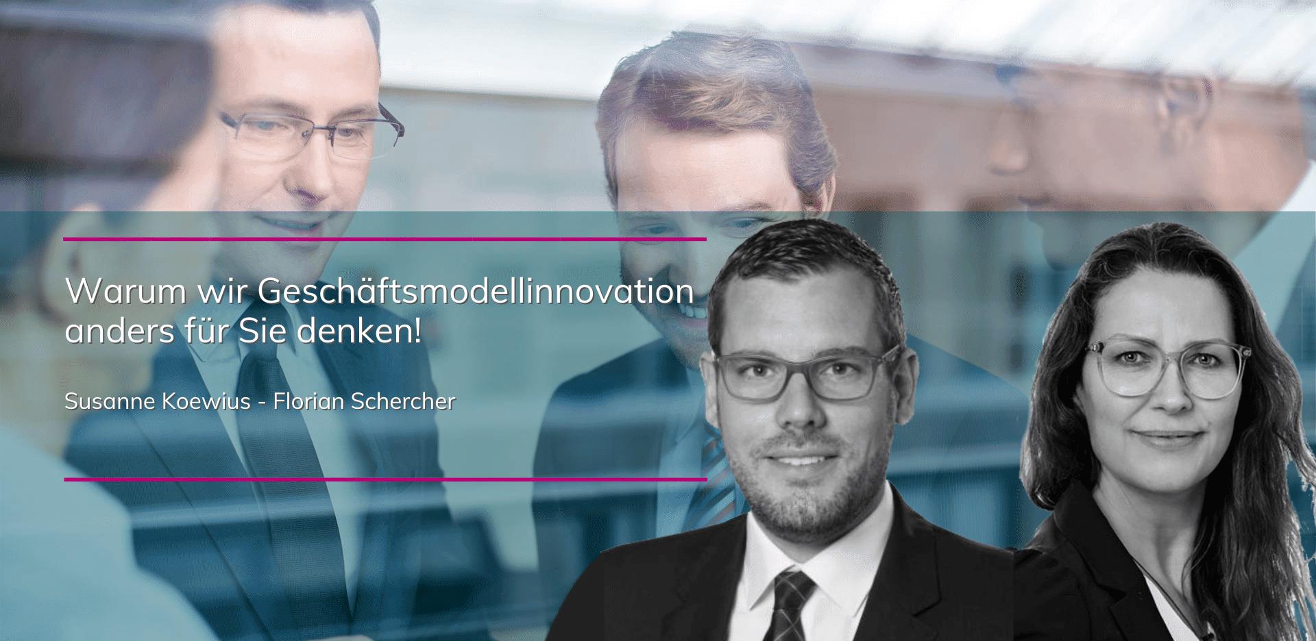 plenovia-blog-Koewius-Schercher-Geschäftsmodellinnovation-anders-denken-unternehmensberatung-restrukturierung-sanierungskonzepte-düsseldorf-frankfurt-berlin