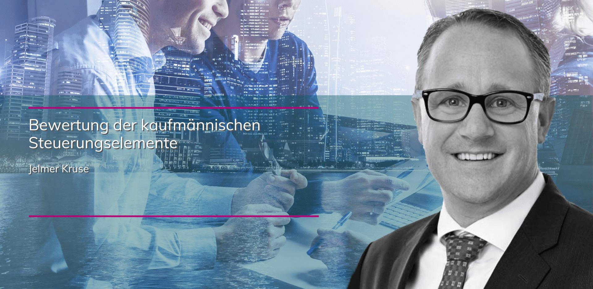 plenovia-blog-Kruse-Jelmer-Bewertung der kaufmännischen Steuerungselemente unternehmensberatung-restrukturierung-sanierungskonzepte-düsseldorf-frankfurt-berlin