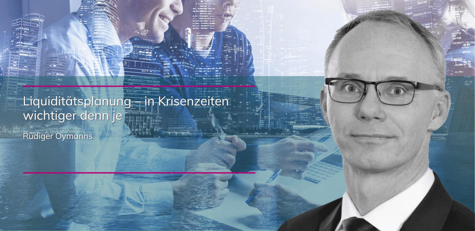plenovia-blog-Liquiditätsplanung-in-Krisenzeiten-wichtiger-denn-je-oymanns-unternehmensberatung-sanierungskonzept-restrukturierung-düsseldorf-frankfurt-berlin