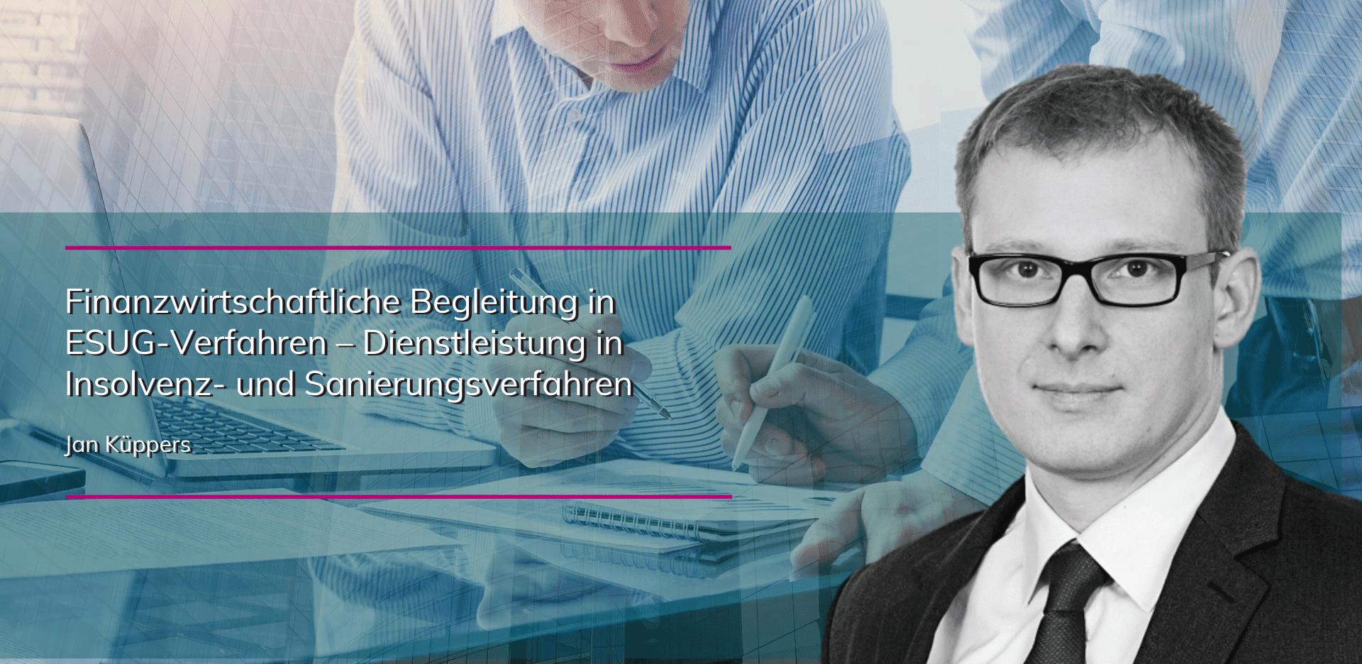 plenovia-blog-Kueppers-Finanzwirtschaftliche-Begleitung-in-ESUG-Verfahren-unternehmensberatung-restrukturierung-sanierungskonzepte-düsseldorf-frankfurt-berlin