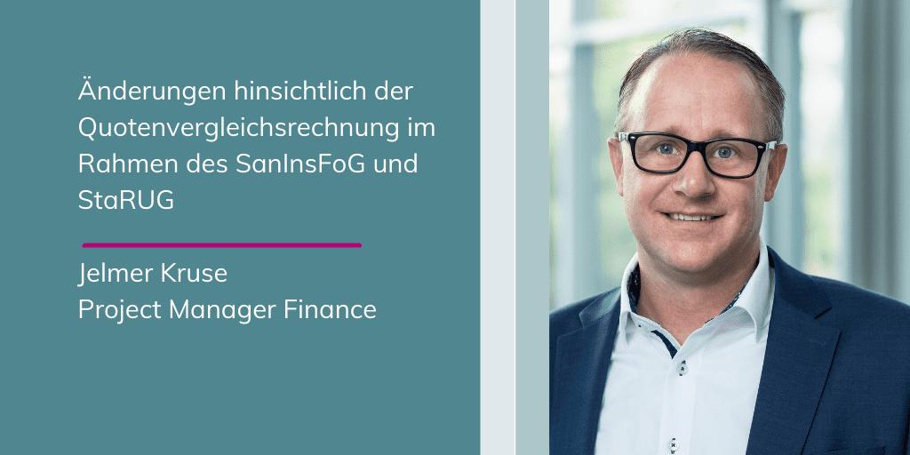 Jelmer Kruse - Änderungen hinsichtlich der Quotenvergleichsrechnung im Rahmen des SanInsFoG und StaRUG_