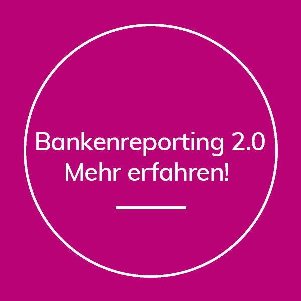 Bankenreporting 2.0