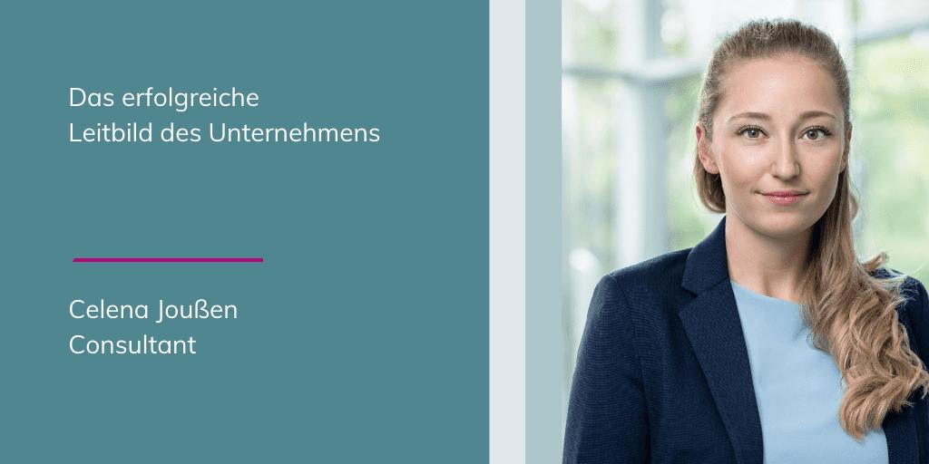 Celena Joußen - das erfolgreiche Leitbild des Unternehmens