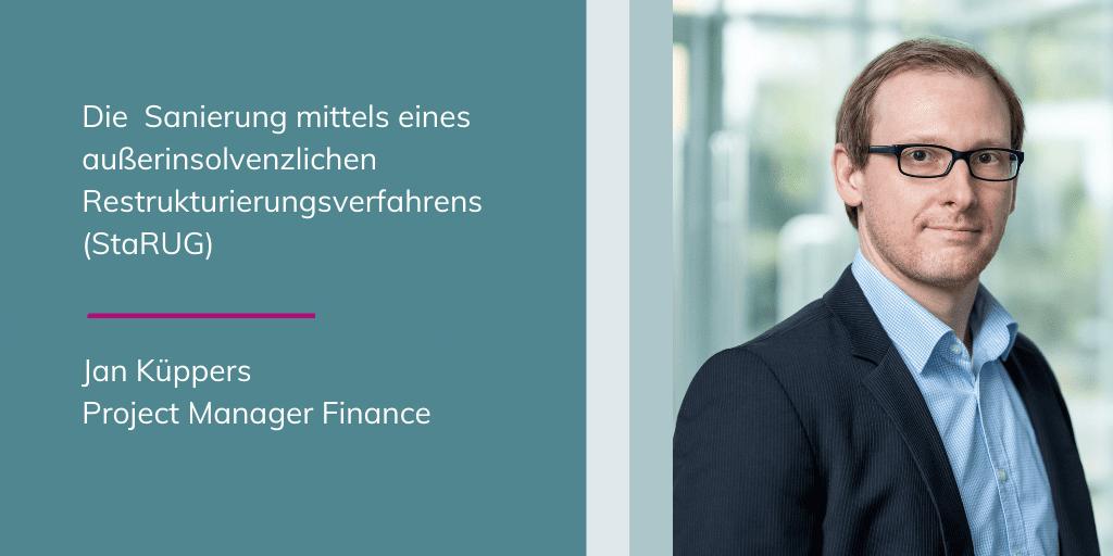 Jan Küppers - Die Sanierung mittels eines außerinsolvenzlichen Restrukturierungsverfahrens (StaRUG)