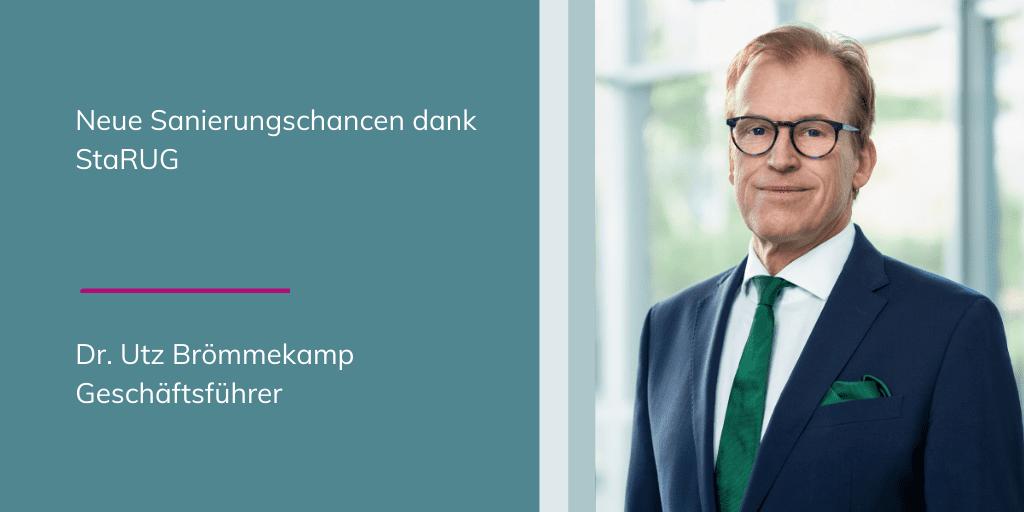 Dr. Brömmekamp: neue Sanierungschancen dank StaRUG