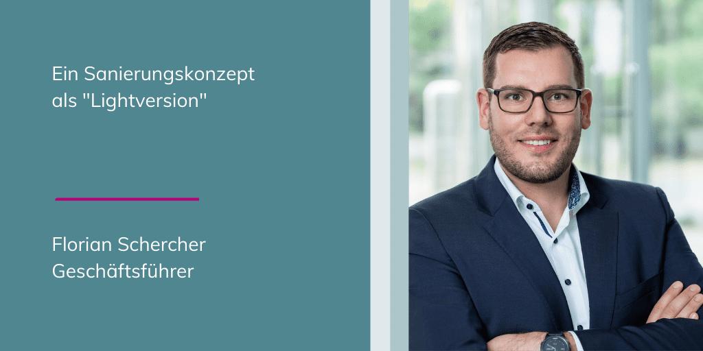 """Florian Schercher - """"Lightbild"""" des sanierten Unternehmens"""