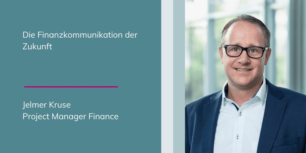 Jelmer Kruse: die Finanzkommunikation der Zukunft