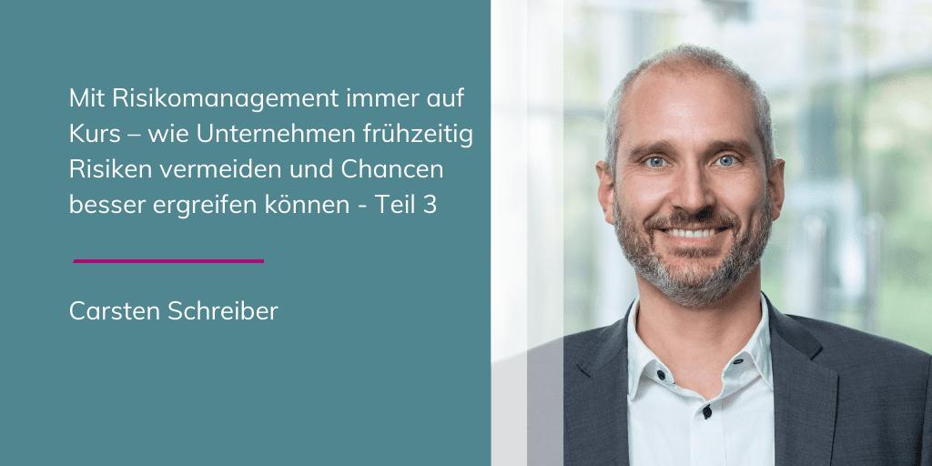 Carsten Schreiber - Mit Risikomanagement immer auf Kurs | Teil 3