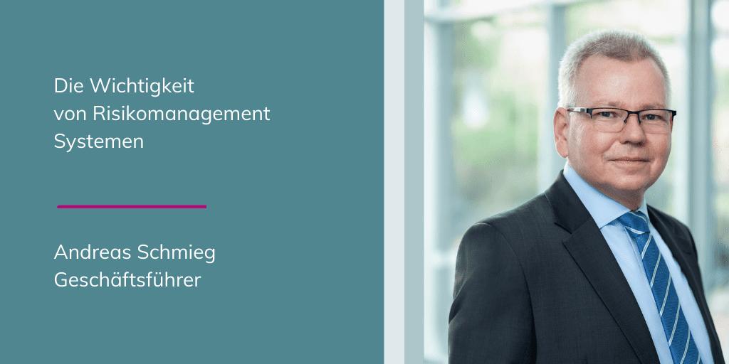 Andreas Schmieg - die Wichtigkeit von Risikomanagement Systemen